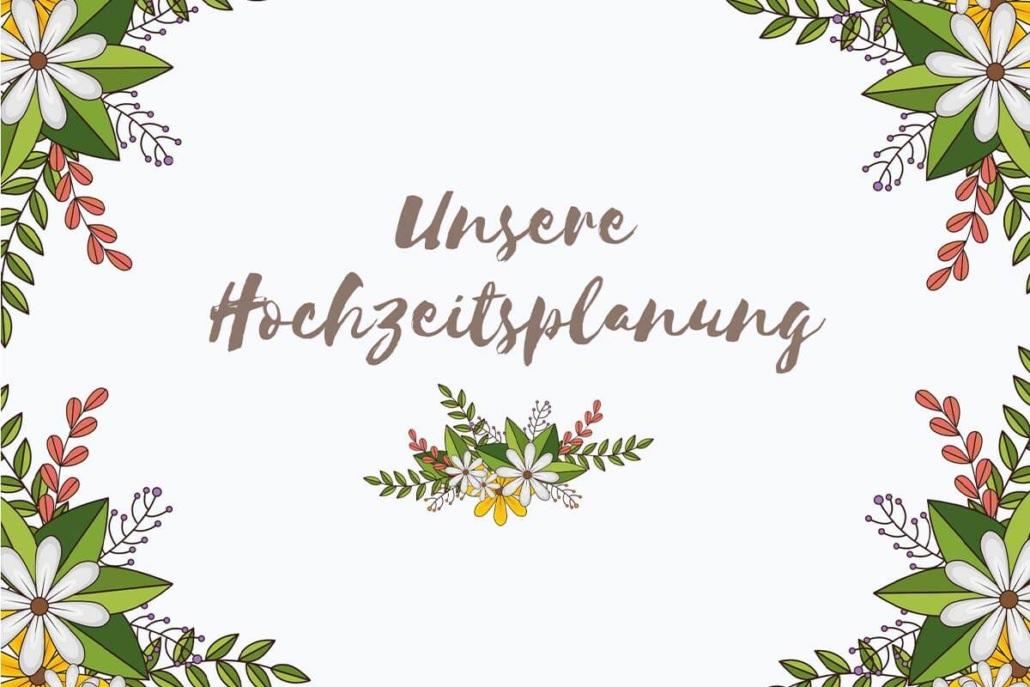 Gar nicht so einfach mit der Planung für die Hochzeit in Gießen zu beginnen. Vor allem womit beginnt ihr am Besten und worauf kommt es genau an?